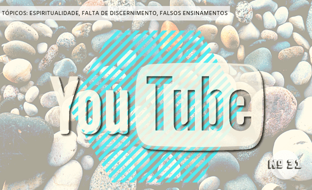 Garimpo no You Tube - nº 31