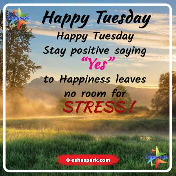 Happy Tuesday Wishes And Images Quotes For You Eshaspark