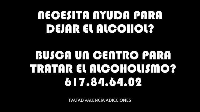 TRATAMIENTO ALCOHOLISMO VALENCIA | PSICOLOGIA VALENCIA ADICCIONES | DEJAR EL ALCOHOL