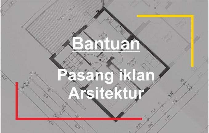 bantuan pasang iklan arsitektur