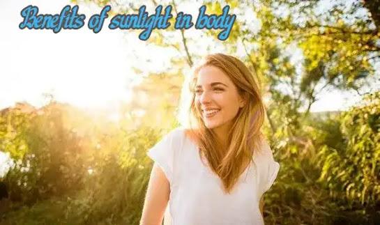 Benefits of sunlight in body