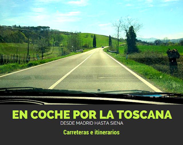 En coche a la Toscana desde España