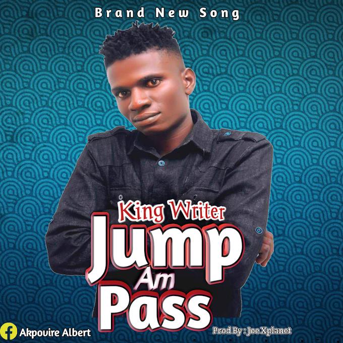 [Music] King Writer - Jump Am Pass
