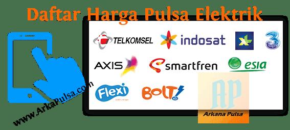 Daftar Harga Pulsa Elektrik All Operator dari Server Arkana Pulsa CV Sinar Surya Suryandaru Blora