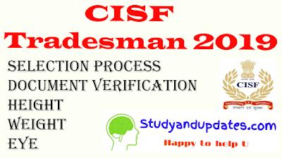 CISF TRADESMAN SELECTION PROCESS / METHOD OF SELECTION