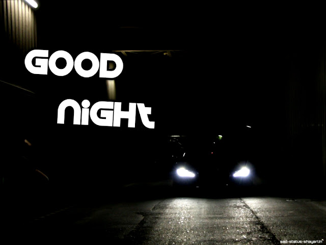 Good night images car light