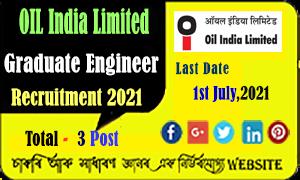 OIL India Graduate Engineer Recruitment 2021