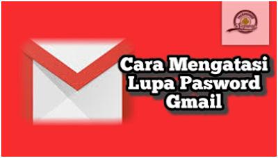 Cara Mengatasi Lupa Kata Sandi Atau Pasword Gmail Android