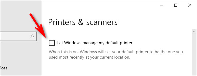 """في إعدادات الطابعات والماسحات الضوئية في Windows 10 ، قم بإلغاء تحديد """"السماح لـ Windows بإدارة الطابعة الافتراضية الخاصة بي""""."""