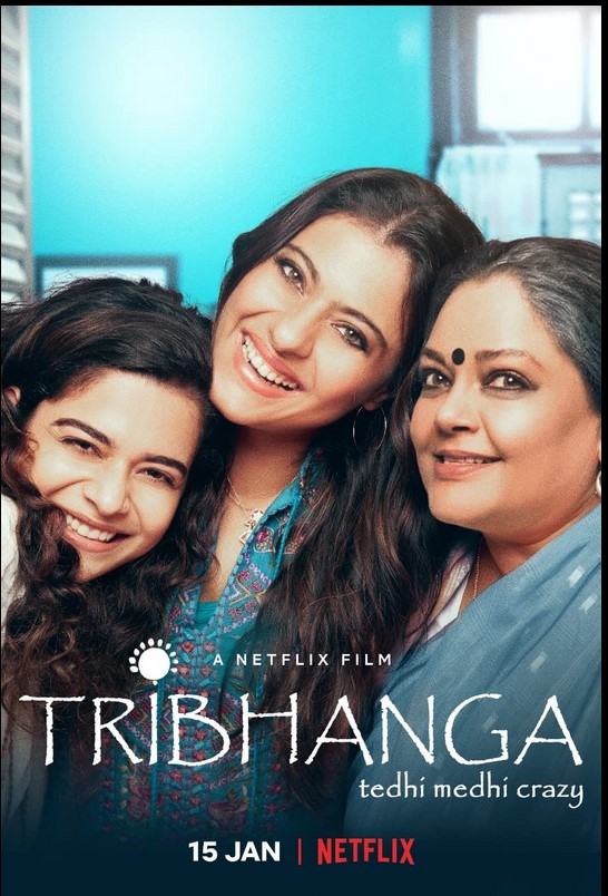 Tribhanga 2021 x264 720p Esub NetFLix English Hindi Telugu Tamil Marathi GOPI SAHI