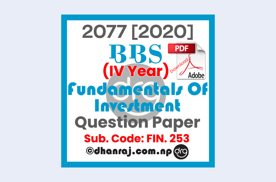 Fundamentals-of-Investment-FIN-253-IV-Year-Question-Paper-2077-BBS-4-Yrs-Prog-TU