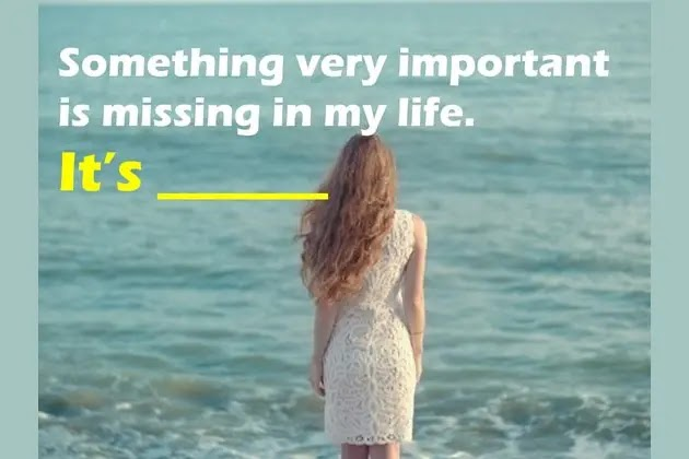 What Is Really Missing In Your Life?