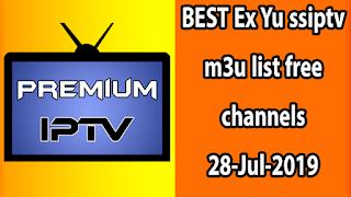 BEST Ex Yu ssiptv m3u list free channels 28-Jul-2019
