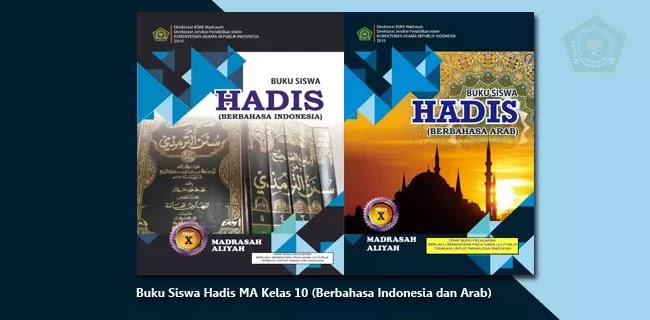 Buku Siswa Hadis MA Kelas 10 (Berbahasa Indonesia dan Berbahasa Arab)