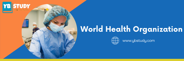 WHO Full Form : World Health Organization