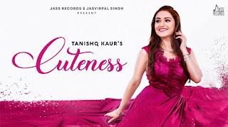 CUTENESS LYRICS – Tanishq Kaur