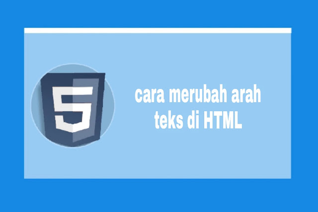 merubah arah teks di html