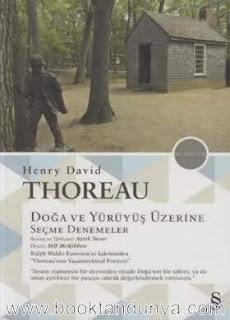 Henry David Thoreau - Doğa ve Yürüyüş Üzerine Seçme Denemeler