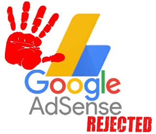 Cara Mengatasinya Penolakan Google Adsense