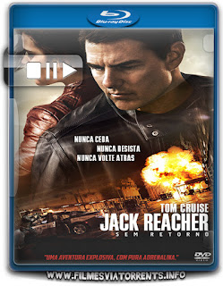 Jack Reacher: Sem Retorno Torrent