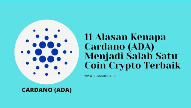 11 Alasan Kenapa Cardano (ADA) Menjadi Salah Satu Coin Crypto Terbaik