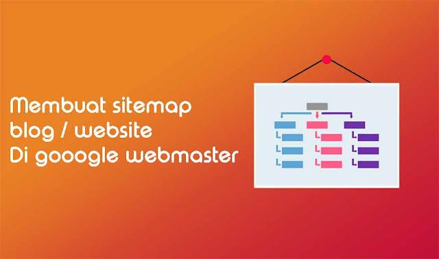 Cara Membuat Sitemap Blog Di Webmaster Tool Terbaru