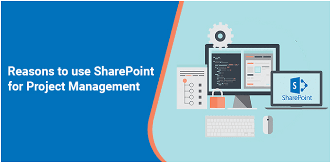 Reasons to Use SharePoint for Project Management