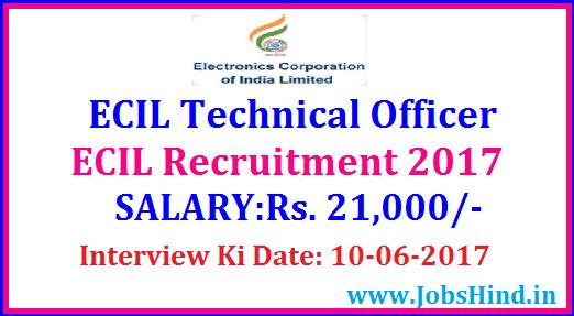 ECIL Technical Officer Recruitment 2017