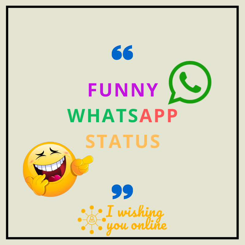 Latest Funny Whatsapp Status Quotes Shayari 2020 I