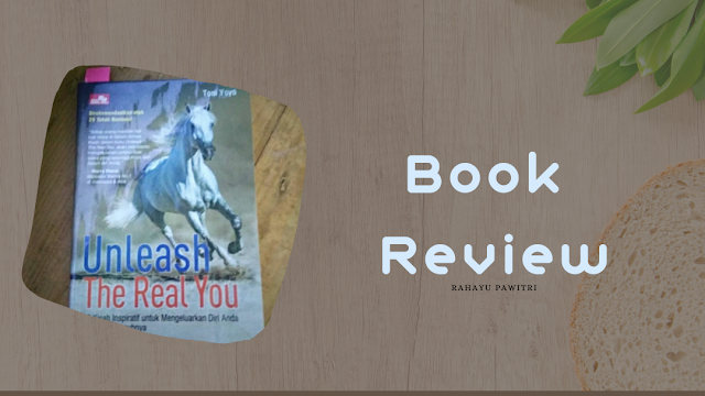 review buku unleash the real you