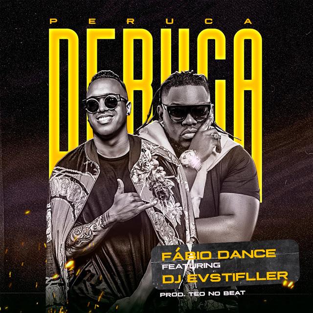 Fábio Dance feat. Dj Evstifller - Peruca