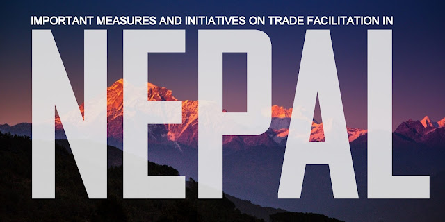 Important Measures and Initiatives on Trade Facilitation in Nepal