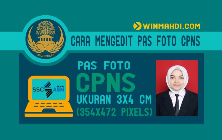 Cara Mengedit Pas Foto CPNS Ukuran 3x4 Cm