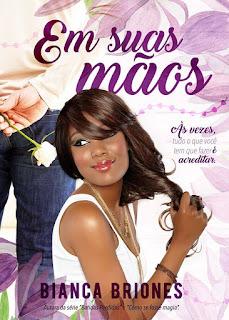 Livro Independente de Bianca Briones: Em Suas Mãos