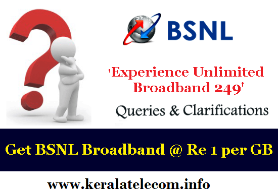 How to avail BSNL's Re 1 per GB Unlimited Data Offer? | BSNL Experience Unlimited Broadband 249 Plan - FAQ
