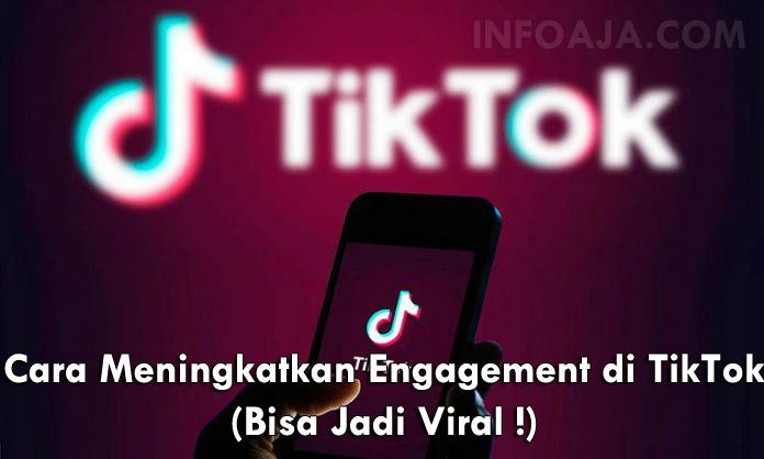 Cara Meningkatkan Engagement di TikTok