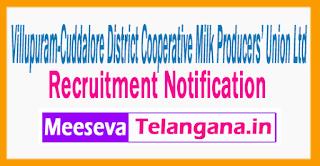 Villupuram-Cuddalore District Cooperative Milk Producers' Union Ltd r Recruitment  Notification 2017 Last Date 21-07-2017