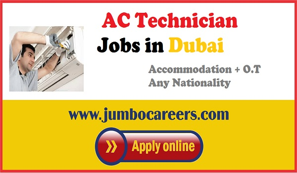 Technician jobs in Dubai, UAE jobs for Ac Technicians with accommodation,