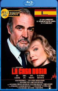 La casa Rusia (1990) latino HD [1080P] [GoogleDrive] rijoHD