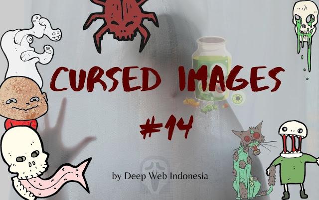 Cursed Images Part 14