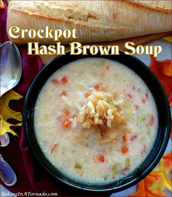 Crockpot Hash Brown Soup hits the spot on a cold Fall night. Although meatless, you can easily add ham when cooking. | Recipe developed by www.BakingInATornado.com | #recipe #dinner