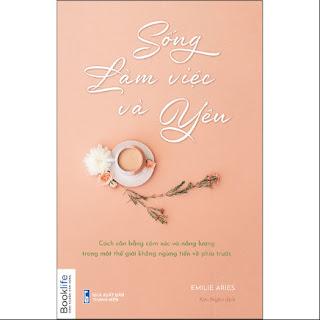 Sống, Làm Việc Và Yêu ebook PDF-EPUB-AWZ3-PRC-MOBI