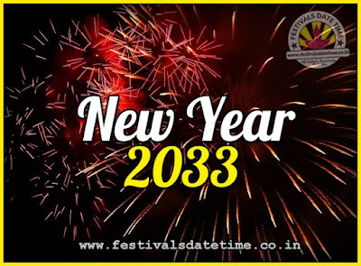 2033 New Year Date & Time, 2033 New Year Calendar