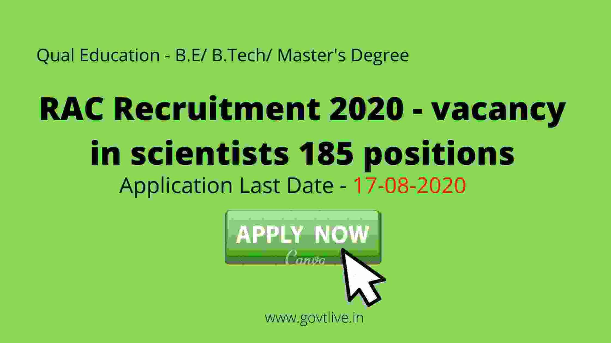 RAC Recruitment 2020 - vacancy in scientists 185 positions