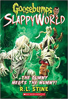 Back To School Reads - Goosebumps SlappyWorld: The Dummy Meets The Mummy!