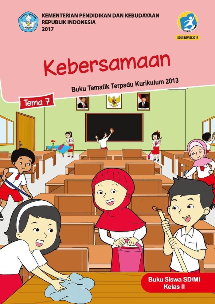 Buku Siswa Tematik SD Kelas II Tema 7 Kebersamaan