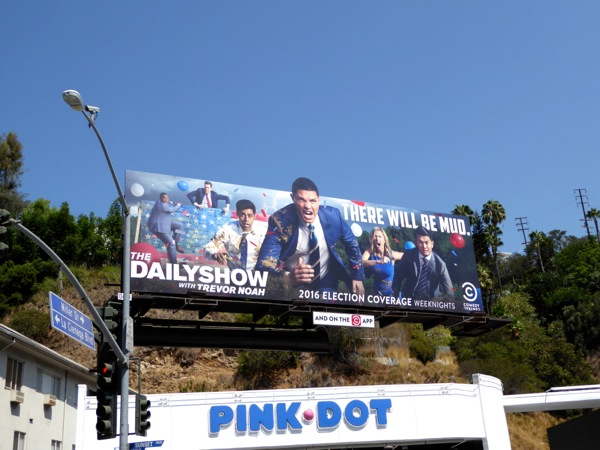 Daily Show Trevor Noah There will be mud billboard