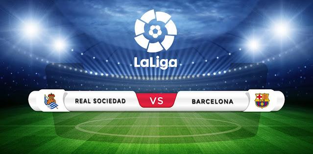 Real Sociedad vs Barcelona Prediction & Match Preview