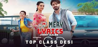 Top Class Desi Lyrics By Jimmy Kaler and Gurlez Akhtar
