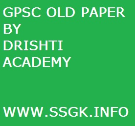 GPSC OLD PAPER BY DRISHTI ACADEMY